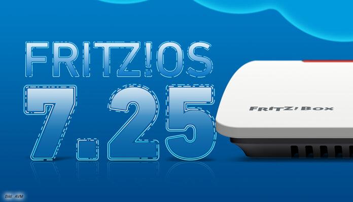 Das FritzOS 7.25 - Update für die Fritzbox