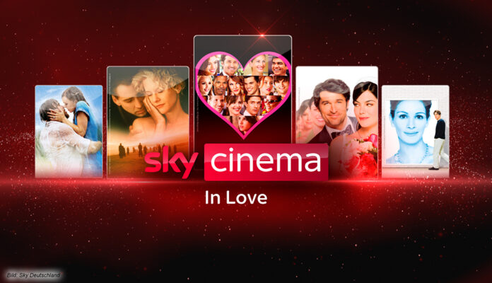 Sky Cinema in Love: 60 romantische Spielfilme bei Sky und Sky Ticket