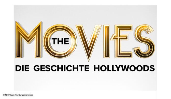 the movies - die geschichte hollywoods