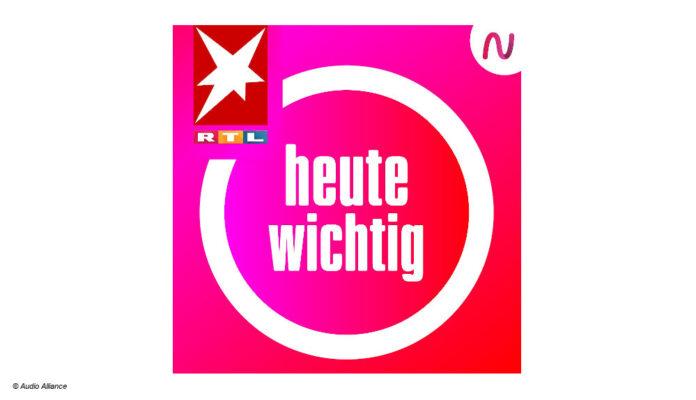 heute wichtig Podcast RTL Stern ntv