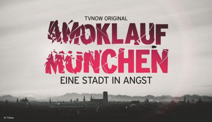 Amoklauf München TVNow RTL