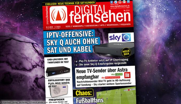 Cover DIGITAL FERNSEHEN 7/2021